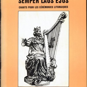 semper laus ejus, recueil de chants liturgiques d'André Losay (2 volumes)